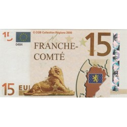 Billet Souvenir - 15 euro - Franche Comté- 2008