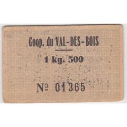 Bon d'alimentation - Bon pour 1kg500 - Coop. du Val-des-Bois - N°01365 & 00383